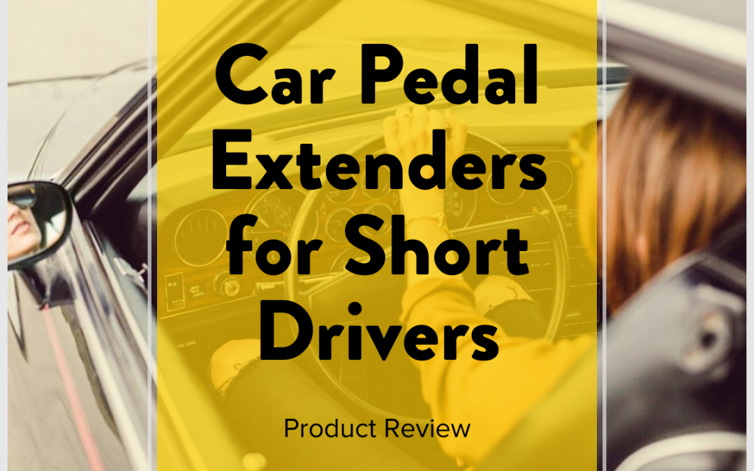 Car Pedal Extenders for Short Drivers