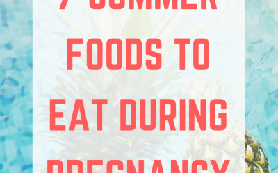 7 Best Summer Foods to Eat During Pregnancy